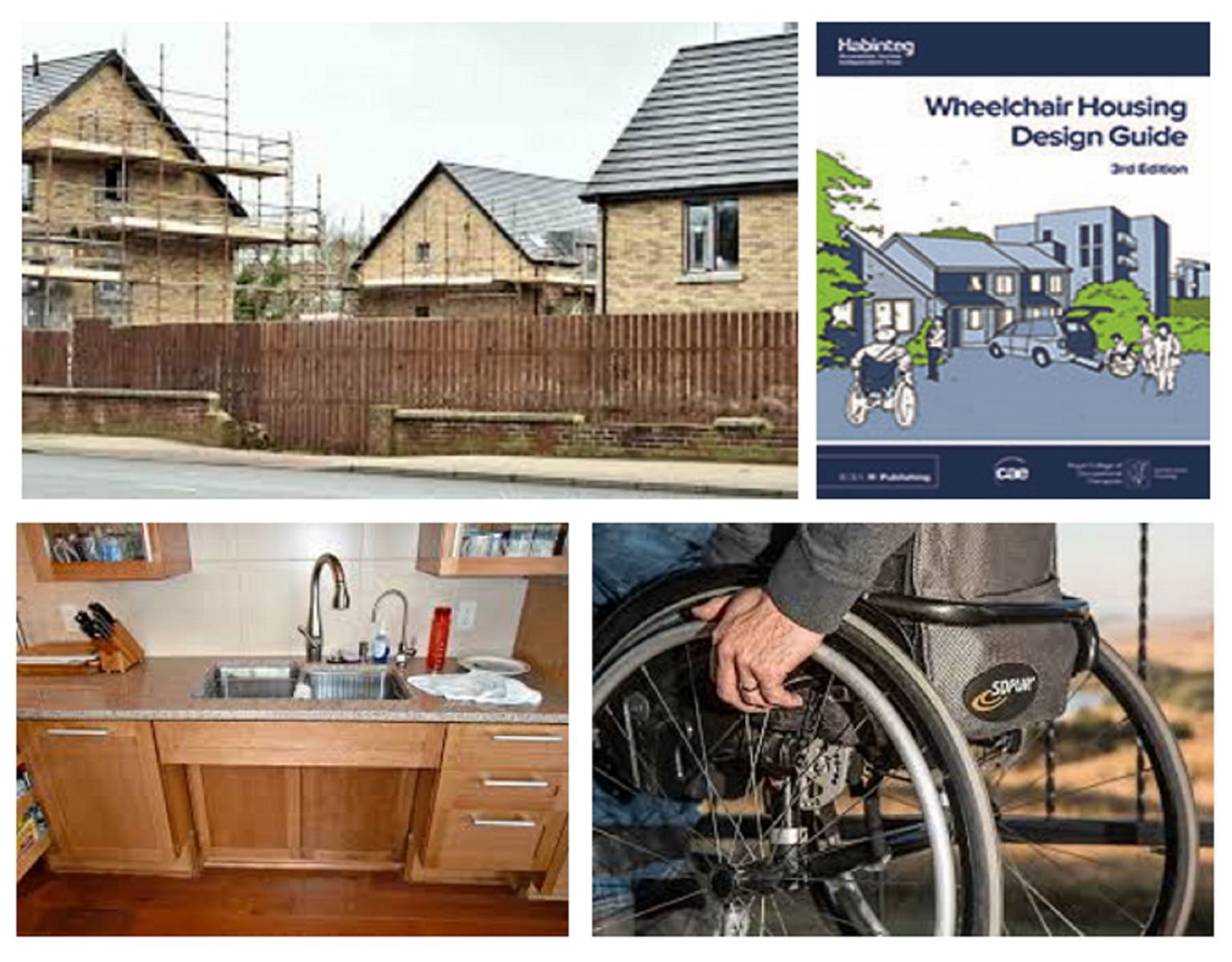 Houses under construction, wheelchair accessible kitchen and cover of 'Wheelchair Housing Design Guide'.